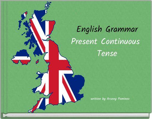 English Grammar Present Continuous Tense