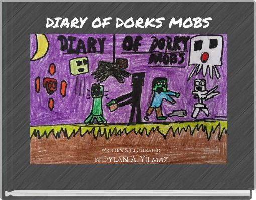 DIARY OF DORKS MOBS