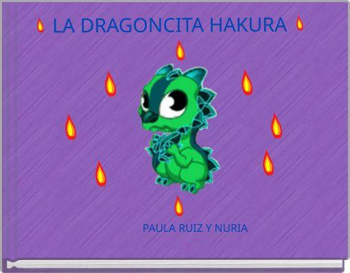 LA DRAGONCITA HAKURA