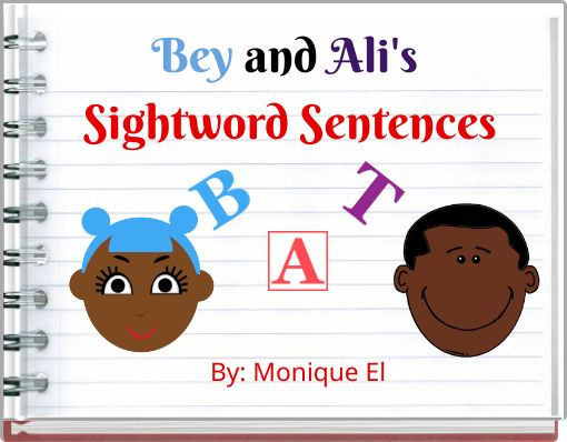Bey and Ali's Sightword Sentences