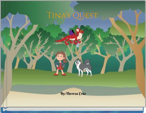 Tina's Quest