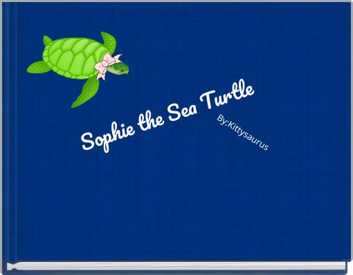 Sophie the Sea Turtle