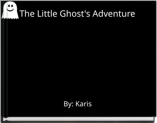 The Little Ghost's Adventure