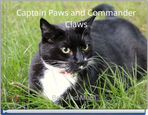 Captain Paws and Commander Claws