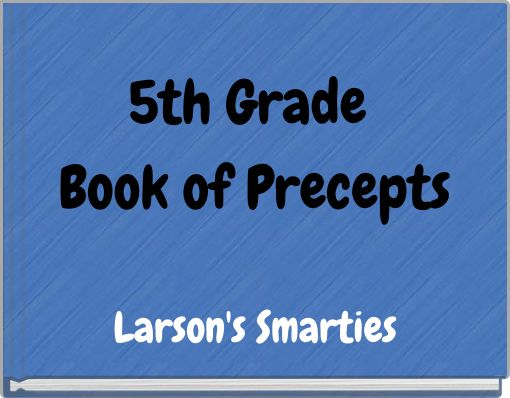 5th Grade Book of Precepts