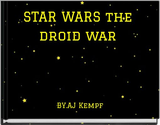 STAR WARS the droid war