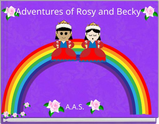 Adventures of Rosy and Becky