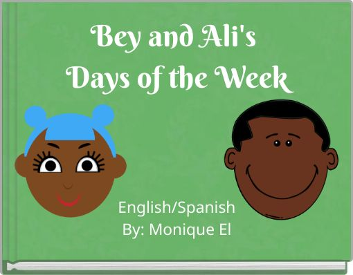 Bey and Ali's Days of the Week