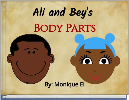 Ali and Bey's Body Parts