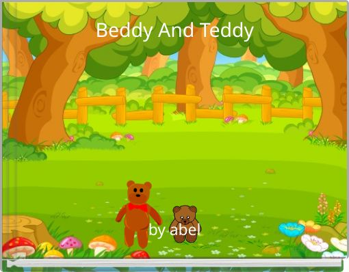Beddy And Teddy