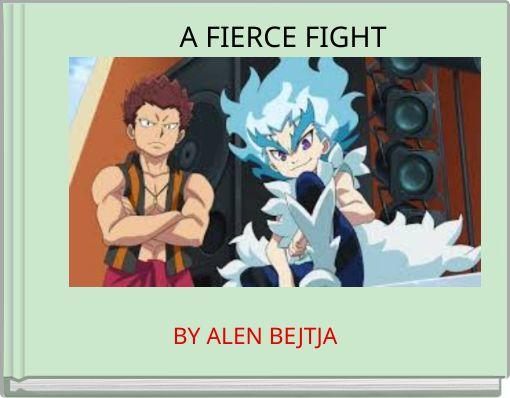 A FIERCE FIGHT