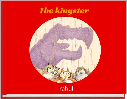 The kingster