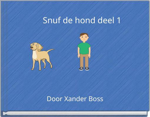 Snuf de hond deel 1