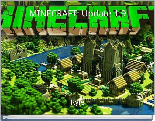 MINECRAFT:  Update 1.9