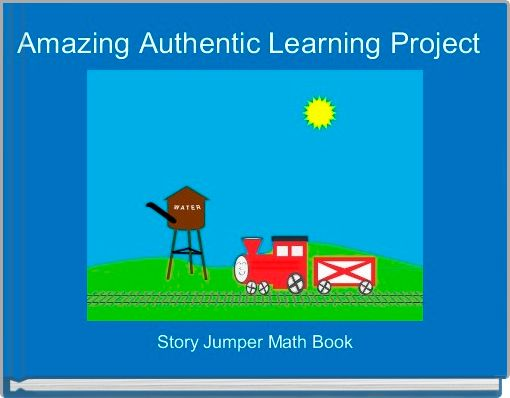 Amazing Authentic Learning Project