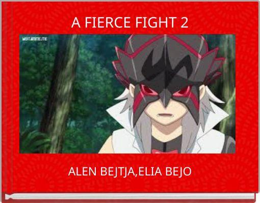 A FIERCE FIGHT 2