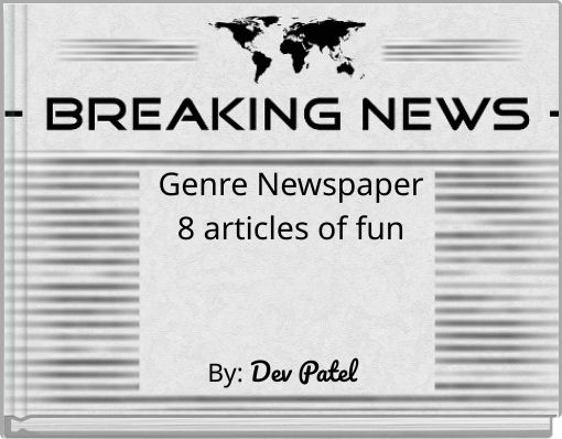Genre Newspaper8 articles of fun