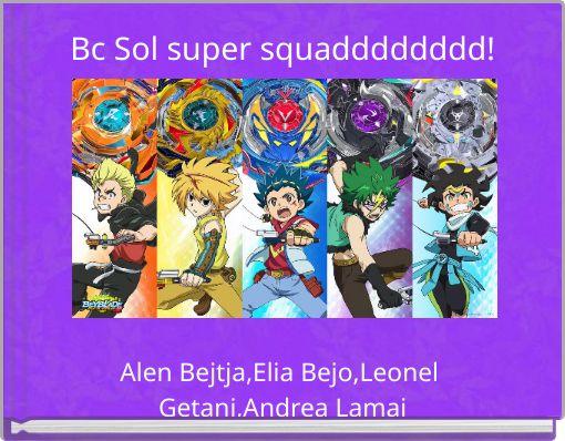Bc Sol super squadddddddd!