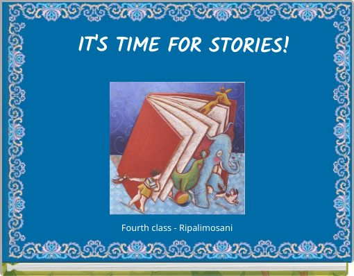 IT'S TIME FOR STORIES!