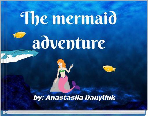 The mermaidadventure