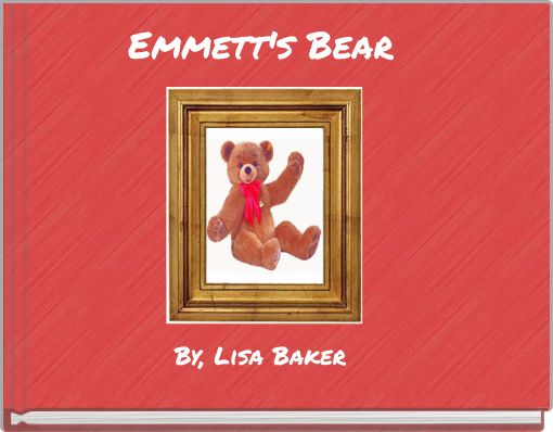 Emmett's Bear