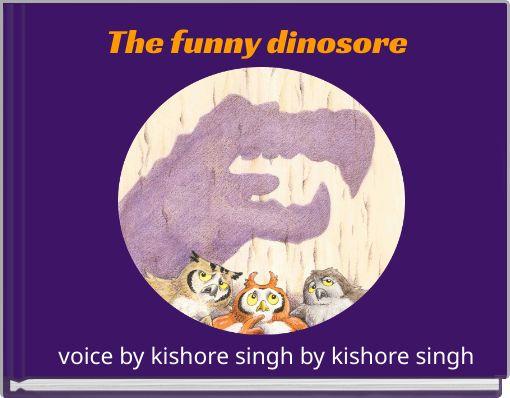 The funny dinosore