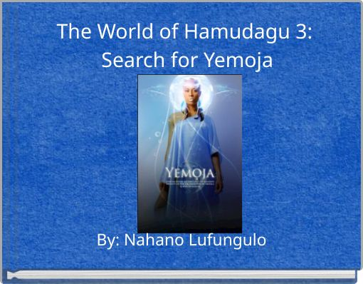 The World of Hamudagu 3: Search for Yemoja
