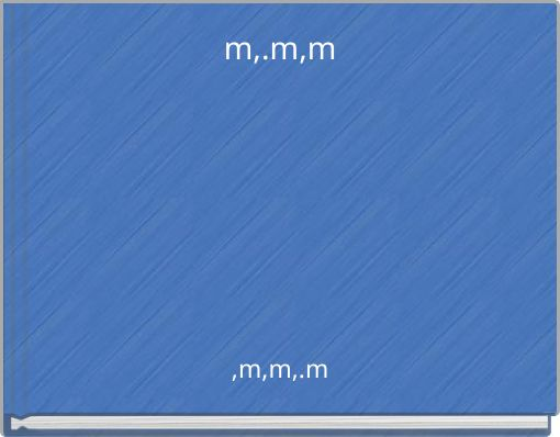 m,.m,m