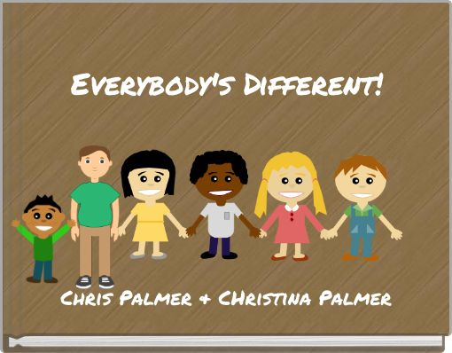 Everybody's Different!