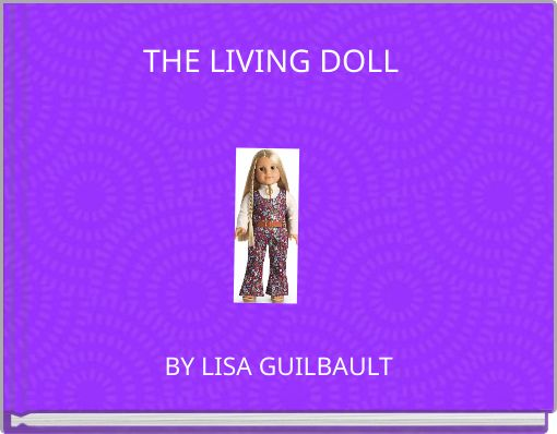 THE LIVING DOLL