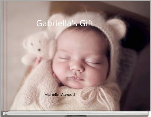 Gabriella's Gift