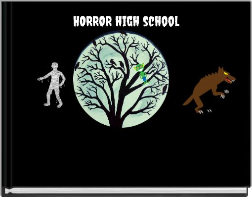 HORROR high school