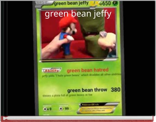 green bean jeffy