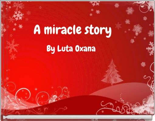 A miracle story