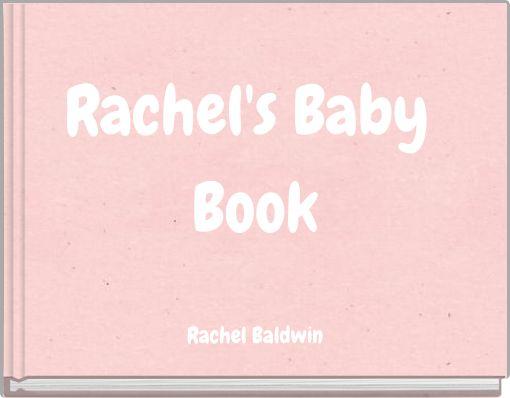 Rachel's Baby Book