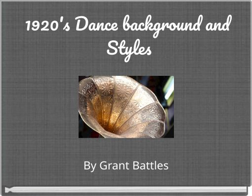 1920's Dance background and Styles