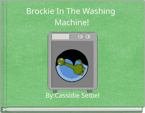 Brockie In The Washing Machine!