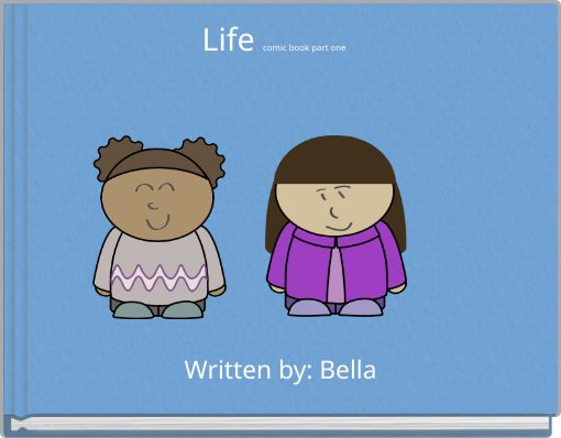 Life comic book part one