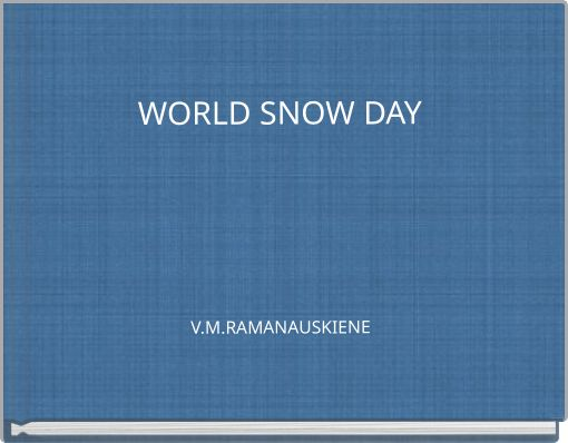 WORLD SNOW DAYV.M.RAMANAUSKIENE