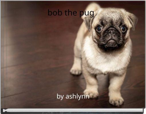 bob the pug