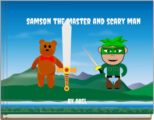 Samson the master and scary man