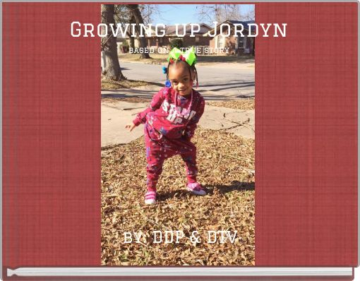 Growing up Jordynbased on a true story