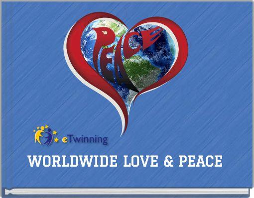 WORLDWIDE LOVE & PEACE