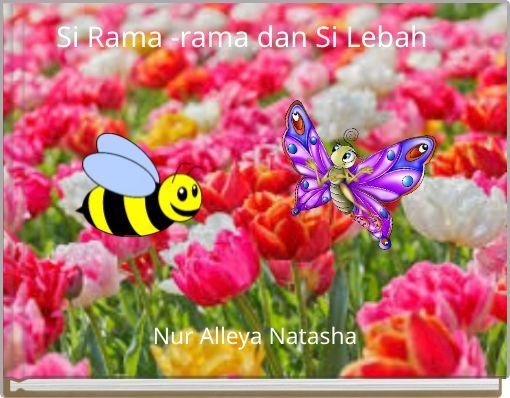 Si Rama -rama dan Si Lebah
