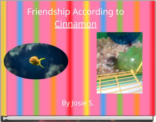 Friendship According to Cinnamon