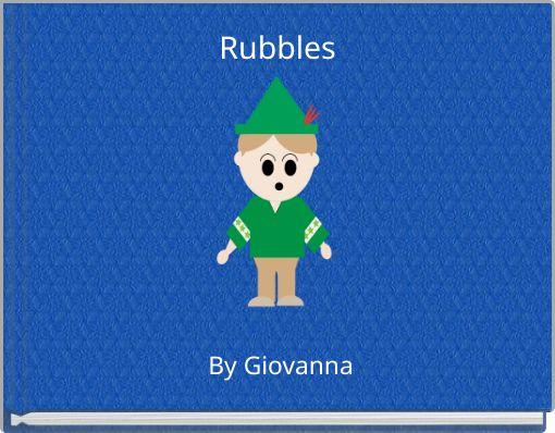 Rubbles