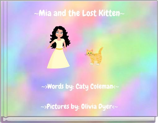 ~Mia and the Lost Kitten~