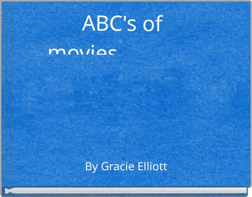 ABC's of __movies___________