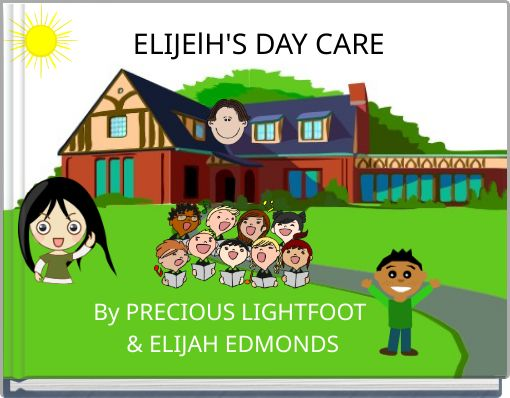 ELIJElH'S DAY CARE