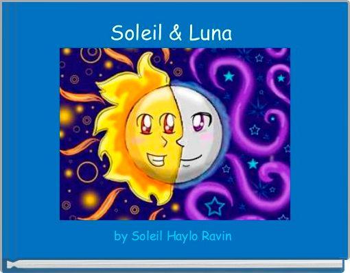 Soleil & Luna